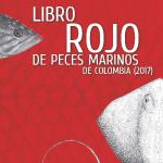 Libro rojo de peces marinos de Colombia (2017)