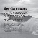 Gestión costera como respuesta al ascenso del nivel del mar