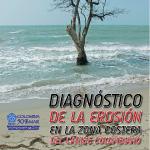 Diagnóstico de la erosión en la zona costera del Caribe colombiano