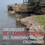 Diagnóstico de la erosión costera del territorio insular colombiano