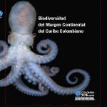 Biodiversidad del margen continental del Caribe colombiano