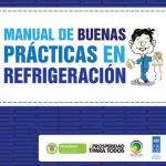 MANUAL DE BUENAS PRÁCTICAS EN REFRIGERACIÓN