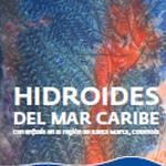 Hidroides del mar caribe con énfasis en la región de Santa Marta